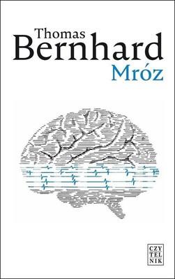 Thomas Bernhard - Mróz