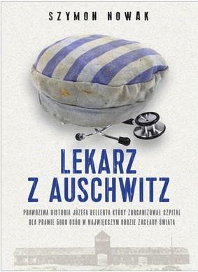 Szymon Nowak - Lekarz z Auschwitz