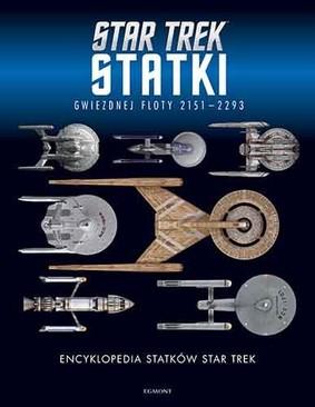 Ben Robinson, Marcus Riley - Encyklopedia statków Star Trek. Statki Gwiezdnej Floty 2151-2293