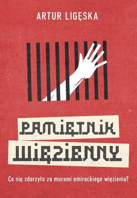 Artur Ligęska - Pamiętnik więzienny