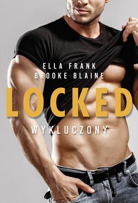 Ella Frank, Brooke Blaine - Locked. Wykluczony