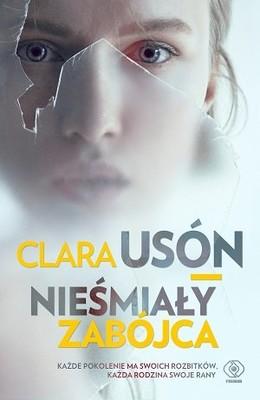 Clara Usón - Nieśmiały zabójca