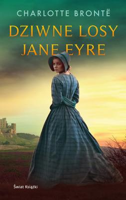 Charlotte Brontë - Dziwne losy Jane Eyre