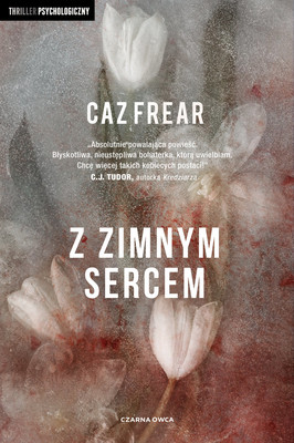 Caz Frear - Z zimnym sercem