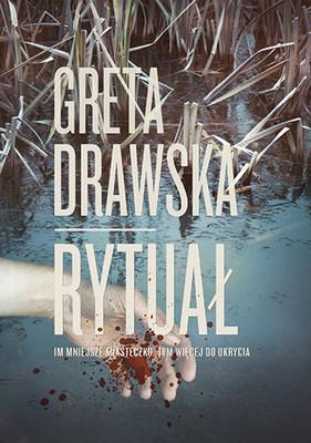 Greta Drawska - Rytuał
