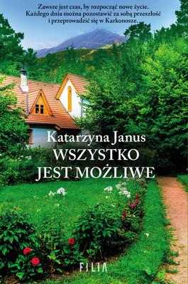 Katarzyna Janus - Wszystko jest możliwe