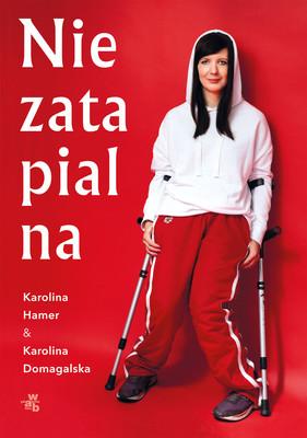 Karolina Domagalska, Karolina Hamer - Niezatapialna
