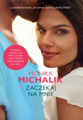Monika Michalik - Zaczekaj na mnie