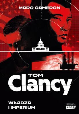 Marc Cameron, Tom Clancy - Władza i imperium