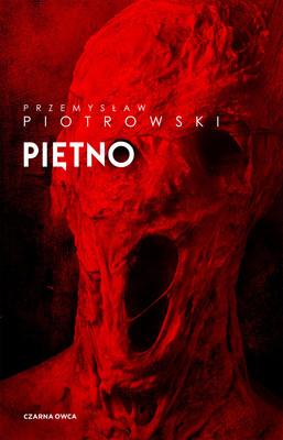 Przemysław Piotrowski - Piętno