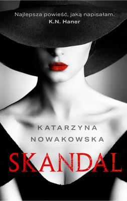 Katarzyna Nowakowska - Skandal