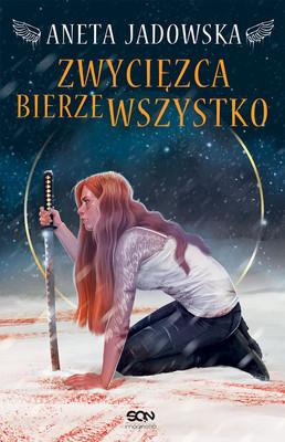 Aneta Jadowska - Zwycięzca bierze wszystko