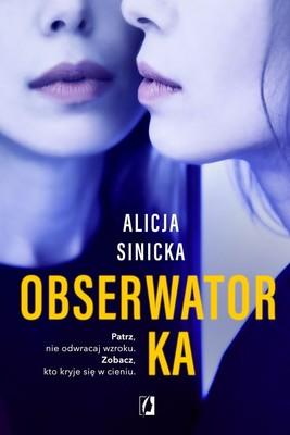Alicja Sinicka - Obserwatorka
