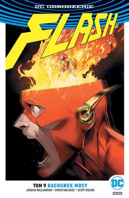 Joshua Williamson, Christian Duce - Rachunek mocy. Flash. Tom 9