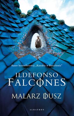 Ildefonso Falcones - Malarz dusz