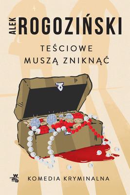 Alek Rogoziński - Teściowe muszą zniknąć
