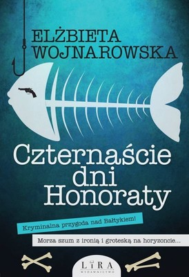 Elżbieta Wojnarowska - Czternaście dni Honoraty