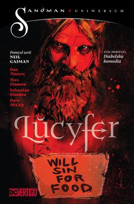 Dan Watters, Max Fiumara - Diabelska komedia. Lucyfer. Tom 1