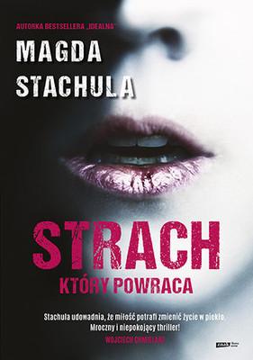 Magda Stachula - Strach, który powraca