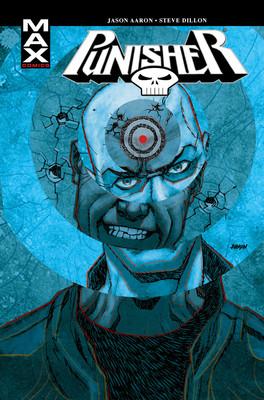 Jason Aaron, Steve Dillon - Punisher Max. Tom 8