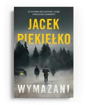 Jacek Piekiełko - Wymazani