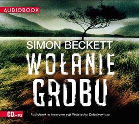 Simon Beckett - Wołanie grobu