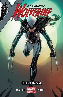 Tom Taylor - Odporna. All-New Wolverine. Tom 4