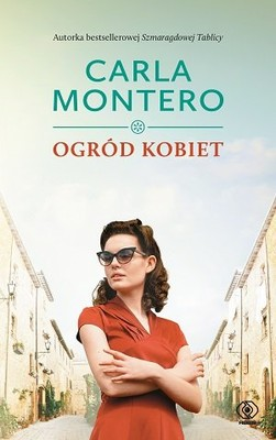 Carla Montero - Ogród kobiet