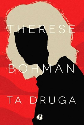 Therese Bohman - Ta druga