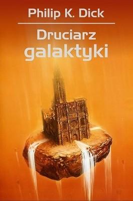 Philip K. Dick - Druciarz Galaktyki