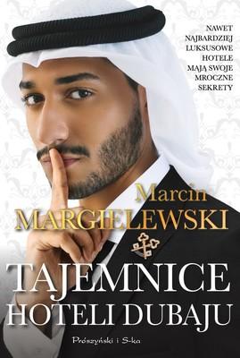 Marcin Margielewski - Tajemnice hoteli Dubaju