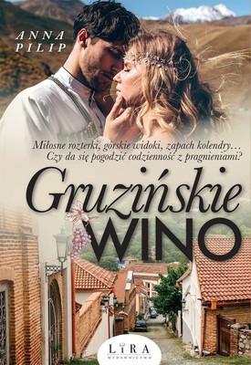 Anna Pilip - Gruzińskie wino