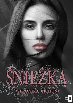 Weronika Cichoń - Śnieżka. Tom 1