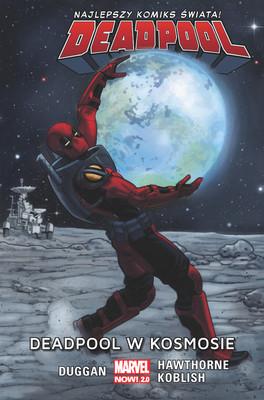 Gerry Duggan, Mike Hawthorne - Deadpool w kosmosie. Deadpool. Tom 9