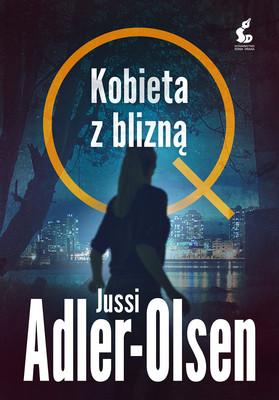 Jussi Adler-Olsen - Kobieta z blizną / Jussi Adler-Olsen - Selfies