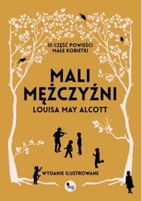 Louisa May Alcott - Mali mężczyźni / Louisa May Alcott - The Little Man