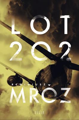 Remigiusz Mróz - Lot 202