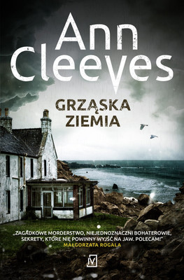 Ann Cleeves - Grząska ziemia