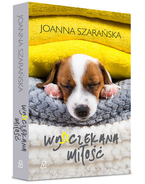 Joanna Szarańska - Wy(sz)czekana miłość