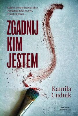 Kamila Cudnik - Zgadnij, kim jestem
