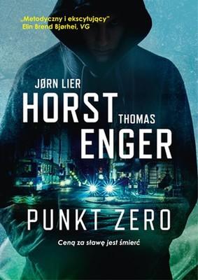 Jørn Lier Horst, Thomas Enger - Punkt zero