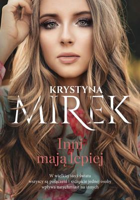 Krystyna Mirek - Inni mają lepiej