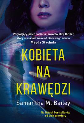 Samantha M. Bailey - Kobieta na krawędzi