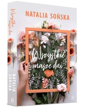 Sońska Natalia - Wszystkie nasze dni