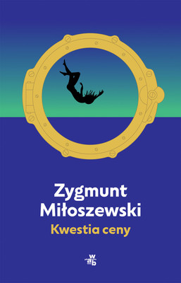Zygmunt Miłoszewski - Kwestia ceny