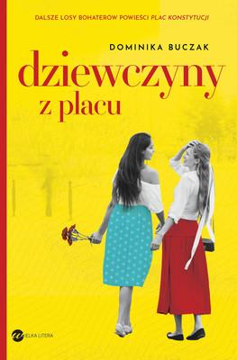 Dominika Buczak - Dziewczyny z placu