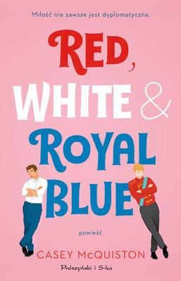 Casey McQuiston - Red, White & Royal Blue