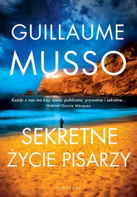 Guillaume Musso - Sekretne życie pisarzy