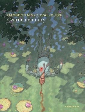 Michel Bussi, Fred DuVal, Didier Cassegrain - Czarne nenufary