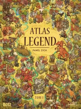 Paweł Zych - Atlas legend. Tom 1